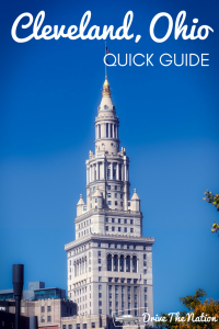 Quick Guide to Cleveland, Ohio