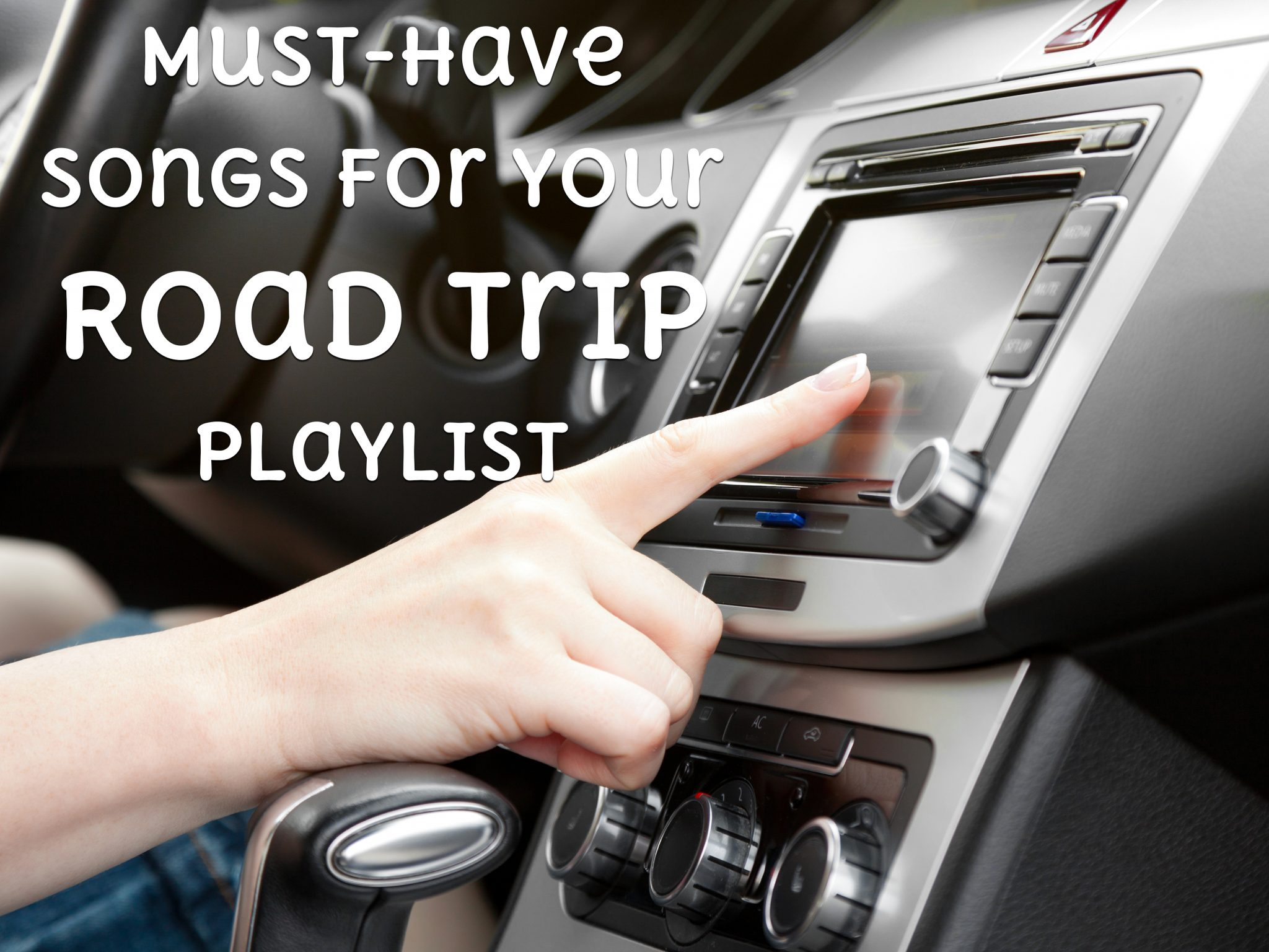 Must-Have Songs for Your Road Trip Playlist