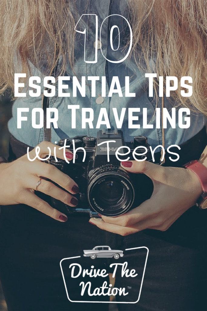 10 Essential Tips for Traveling With Teens
