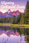 Wyoming Centennial Scenic Byway
