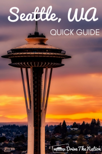 Quick Guide to Seattle
