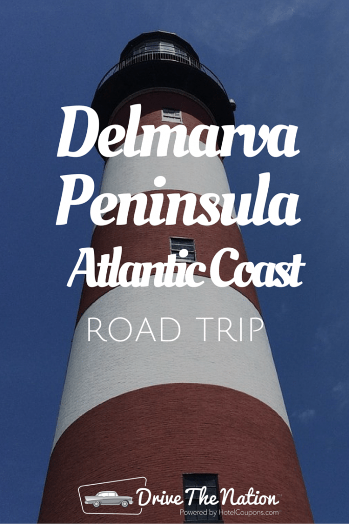 Delmarva Peninsula Atlantic Coast Road Trip