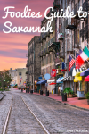 A Foodies Guide to Savannah