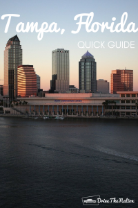 Quick Guide to Tampa, Florida