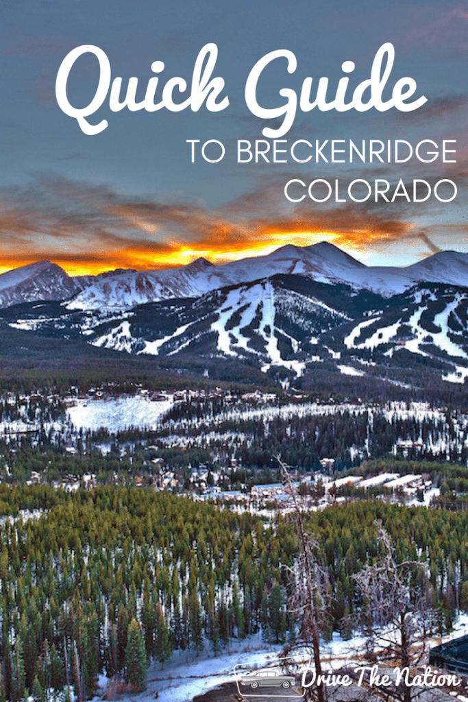 Quick Guide to Breckenridge, Colorado
